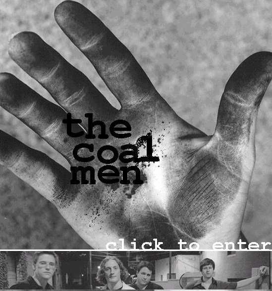 click here to be redirected to the new coal men website